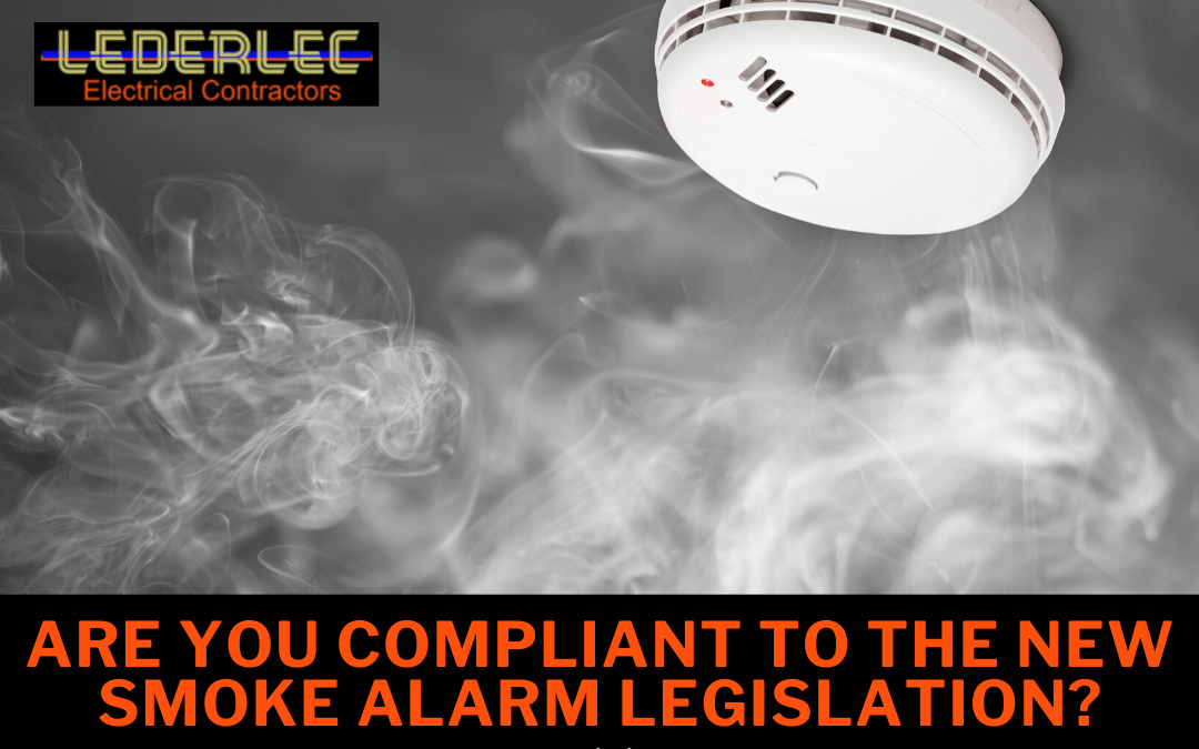 Are you compliant to the new smoke alarm legislation?