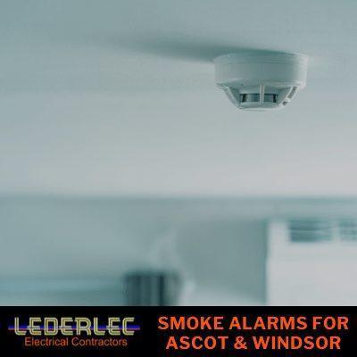 Smoke Alarms for Ascot and Windsor