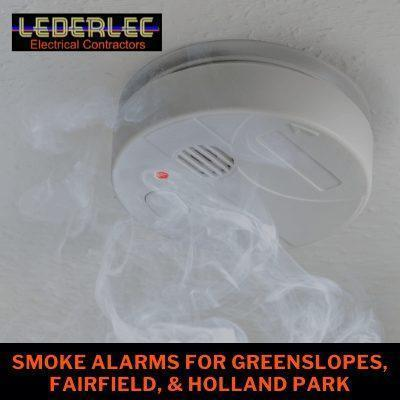 Smoke Alarms for Greenslopes, Fairfield & Holland Park