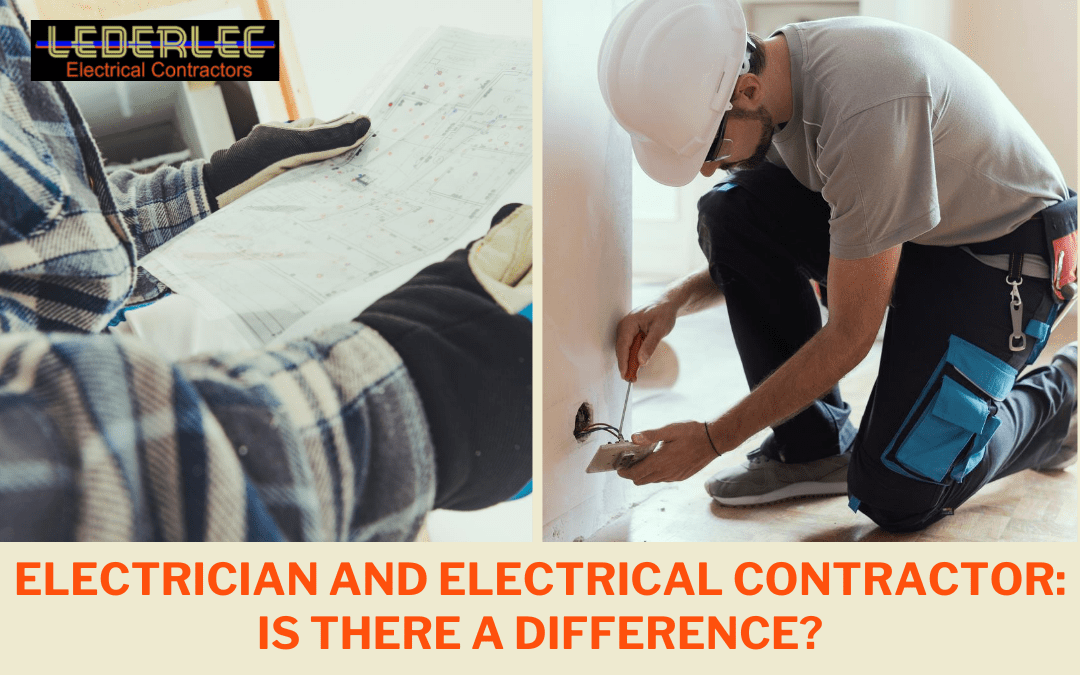 Electrician and Electrical Contractor: is there a difference?