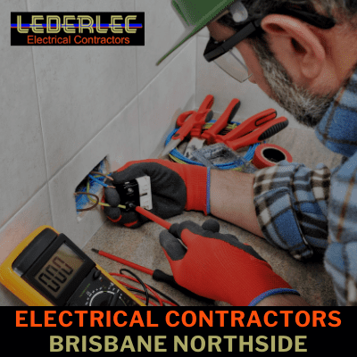 Electrician for Brisbane Northside